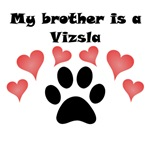 My Brother Is A Vizsla