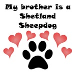 My Brother Is A Shetland Sheepdog