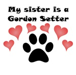 My Sister Is A Gordon Setter