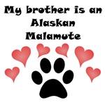 My Brother Is An Alaskan Malamute