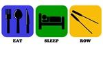 Eat Sleep Row