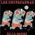 Los Chupacapras de la Noche