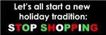 Anti-Consumerism Stop Shopping