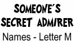 Secret Admirer: Names - Letter M