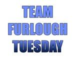 Team Furlough Tuesday