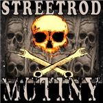 STREETROD MUTINY