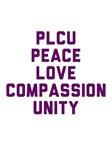 PLCU: Peace. Love. Compassion. Unity
