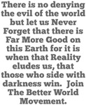 Never Forget the Good Better World Movement Design