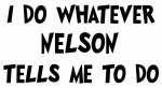 Whatever Nelson says