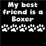 My Best Friend Is A Boxer