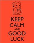 Maneki Neko Lucky Cat Keep Calm and Good Luck