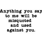 Misquoted