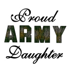 Proud Army Daughter T-shirts and Gifts