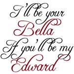 I'll Be Your Bella