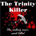Trinity Killer T-Shirts