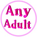 ANY  AGE ADULT