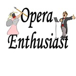 Opera Enthusiast T-shirts and gifts.