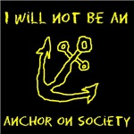 I Will Not Be An Anchor II