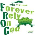 FROG = Forever Rely On God