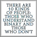 There are 10 kinds of people...binary