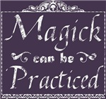 Magick Can Be Practiced