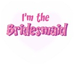 I'm the Bridesmaid! 2