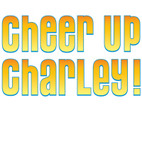 Willy Wonka's Cheer Up Charley