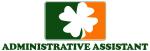 Irish ADMINISTRATIVE ASSISTANT