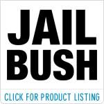 Jail Bush