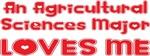 An Agricultural Sciences Major Loves Me