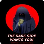 The Dark Side Wants You