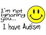 I'm Not Ignoring You, I Have Autism