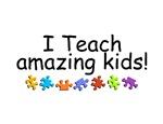 I Teach Amazing Kids