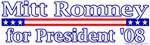 Mit Romney for President 2008 Design
