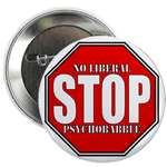 Stop Liberal Psychobabble Conservative Buttons