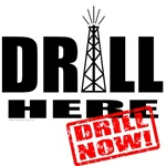Drill Here and Now T-shirts & Gifts