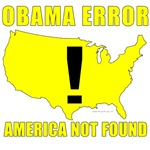 Obama Error - America Not Found T-shirts & Gifts
