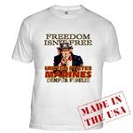 U.S. Marines Freedom Isn't Free T-shirts