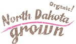Organic! North Dakota Grown!