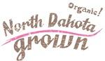 Organic! North Dakota Grown!