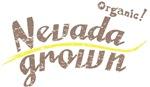 Organic! Nevada Grown!