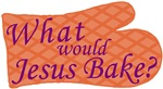 What Would Jesus Bake
