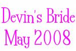 Devin's Bride May 2008