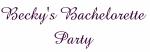Becky's Bachelorette Party