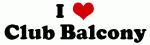 I Love Club Balcony