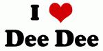 I Love Dee Dee