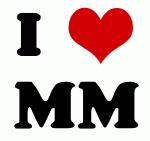 I Love MM