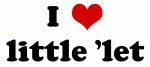I Love little 'let