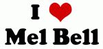I Love Mel Bell