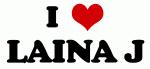 I Love LAINA J